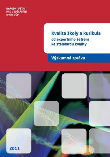 Kvalita školy a kurikula - Výzkumný ústav pedagogický v Praze
