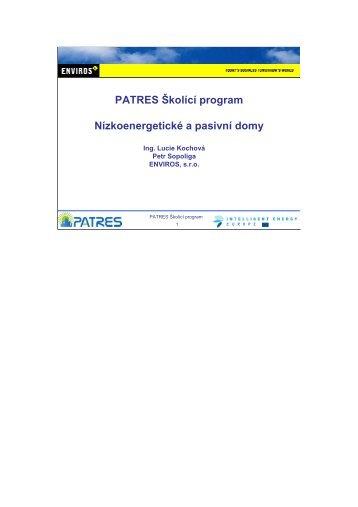 PATRES Školící program Nízkoenergetické a pasivní domy