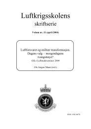 dagens valg, morgendagens tvangstrøye - Høgskolene i Forsvaret