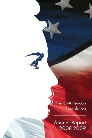 French-American Foundation 2008/2009 Annual Report