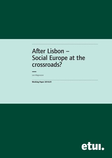 After Lisbon? – Social Europe at the Crossroads.