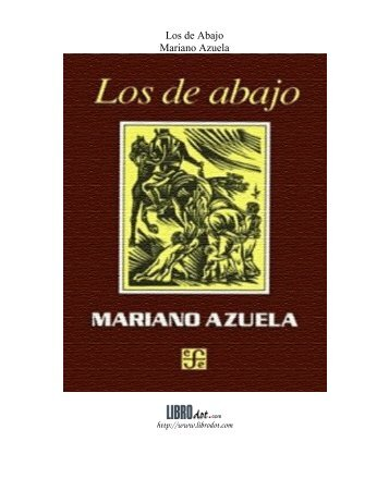 AZUELA MARIANO. Los de Abajo