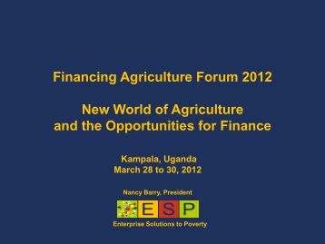 Financing Agriculture Forum 2012 New World of Agriculture and the ...