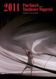 Info Pina Bausch Kalender 2011 (pdf) - Jochen Viehoff
