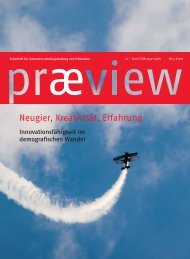 præview 3/2012 Neugier, Kreativität, Erfahrung Innovationsfähigkeit ...