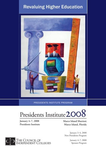 2008 Presidents Institute - The Council of Independent Colleges