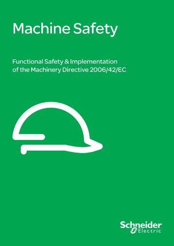 Machine Safety white paper (pdf, 1 Mb) - Schneider Electric