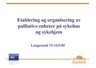 Etablering og organisering av palliative enheter ... - Ous-research.no