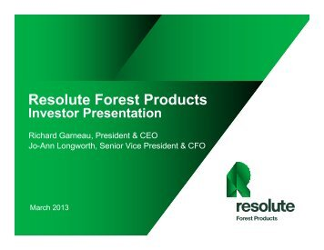 Capacity - Resolute Forest Products