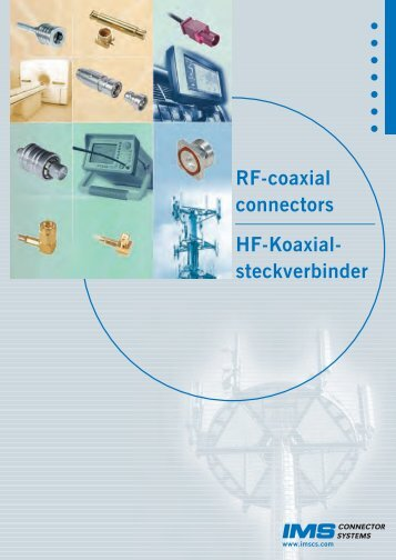 RF-coaxial connectors HF-Koaxial - IMS Connector Systems