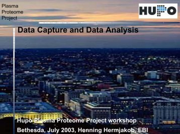 Data Capture and Data Analysis - Human Proteome Organization