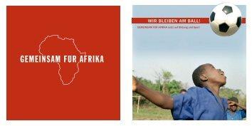 Gemeinsam für Afrika (Hg.): Wir bleiben am Ball. Broschüre und CD ...