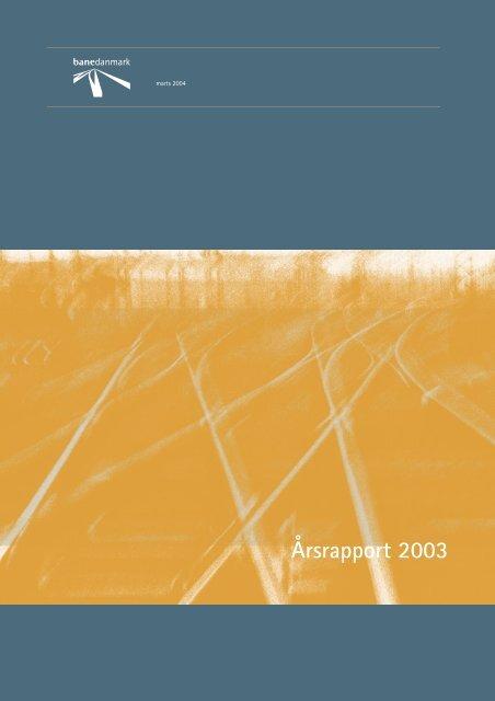 Årsrapport 2003 - Banedanmark