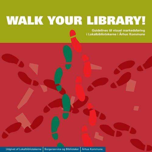Walk your library - Århus Kommunes Biblioteker