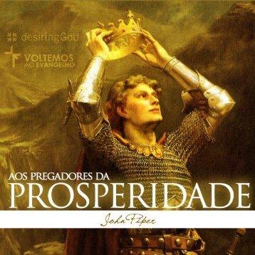Aos Pregadores da Prosperidade - Voltemos Ao Evangelho