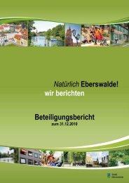 Beteiligungsbericht 2010 - Stadt Eberswalde