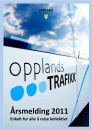 Årsmelding Opplandstrafikk 2011 - Oppland fylkeskommune
