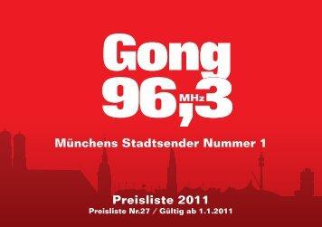 Münchens Stadtsender Nummer 1 Preisliste 2011 - Radio Gong 96,3