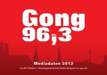 Mediadaten 2012 - Radio Gong 96,3