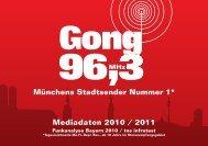 Mediadaten 2010 / 2011 - Radio Gong 96,3