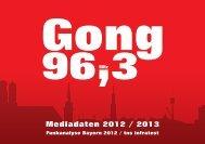 Mediadaten 2012 / 2013 - Radio Gong 96,3