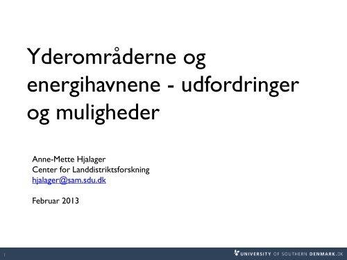 Yderområderne og energihavnene - udfordringer ... - Danske Havne