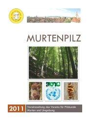 Murtenpilz 2011 als pdf - Verein für Pilzkunde Murten und Umgebung