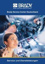 Brady Service Center Deutschland Service und Dienstleistungen