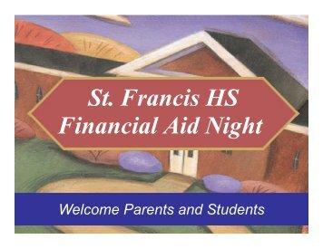 Financial Aid Night Presentation 2008 - Saint Francis High School
