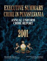 2001 Executive Summary - Pennsylvania State Police Reporting ...