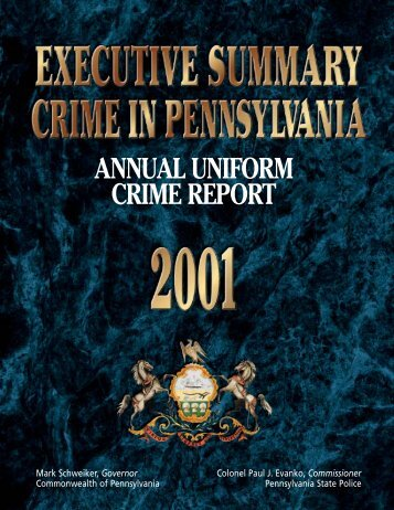 2001 Executive Summary - Pennsylvania State Police Reporting ...