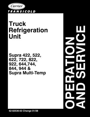 operation and service manual supra 550 650 750 850 950 rh yumpu com carrier reefer maintenance manual carrier reefer service manuals