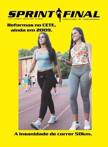 A insanidade de correr 50km. Reformas no CETE, ainda em 2009.