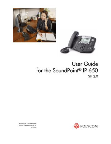 SoundPoint IP 650 User Guide SIP 2.0