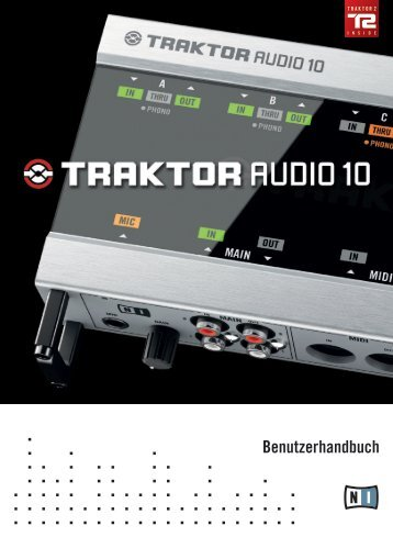 Traktor Audio 10 Manual German - Dj-technik.de