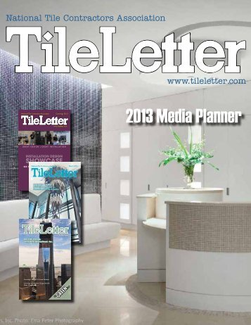 2013 Media Planner - National Tile Contractors Association
