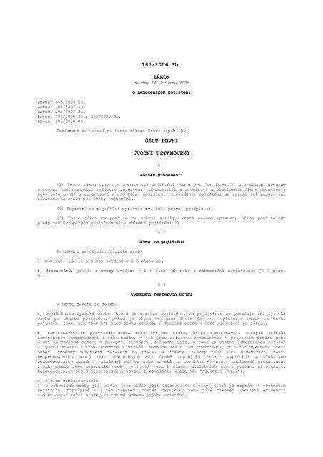 187/2006 Sb. ZÁKON ČÁST PRVNÍ ÚVODNÍ USTANOVENÍ
