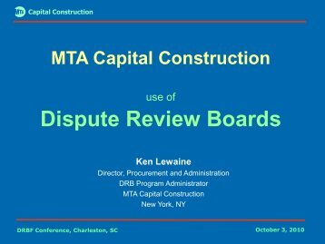 MTA Capital Construction - Dispute Resolution Board Foundation