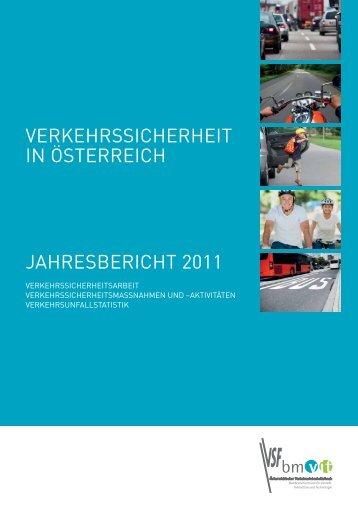 Verkehrssicherheit in Österreich – Jahresbericht 2011 (pdf 2,8