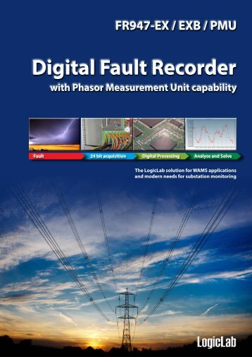 FR947EX/PMU - Digital Fault Recorder with PMU ... - LogicLab srl