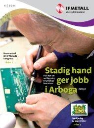Stadig hand ger jobb i Arboga - IF Metall