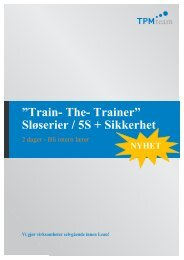 "Train- The- Trainer"" Sløserier / 5S + Sikkerhet"