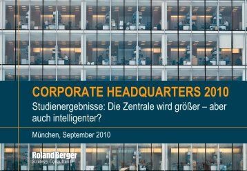 Corporate Headquarters 2010 (PDF, 3997 KB) - Roland Berger