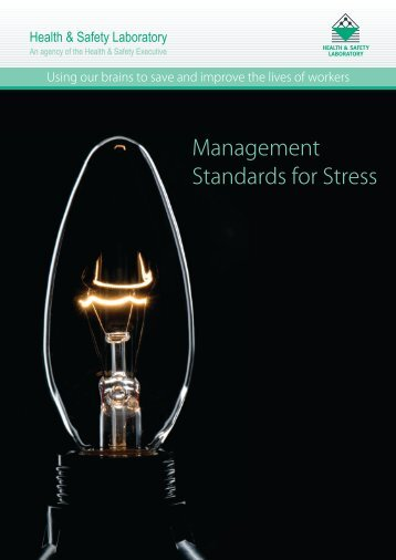 Management Standards for Stress - Health and Safety Laboratory