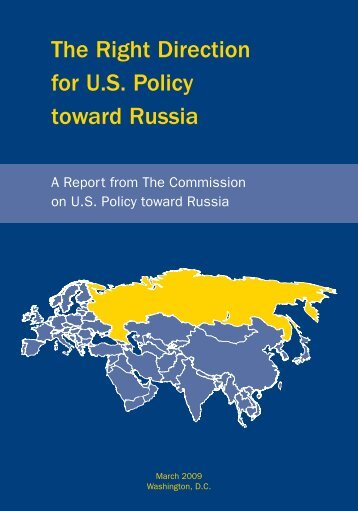 The Right Direction for U.S. Policy toward Russia - Center for The ...