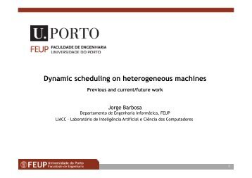 Dynamic scheduling on heterogeneous machines