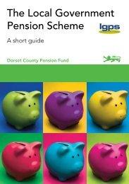 The Local Government Pension Scheme - Dorsetforyou.com