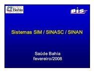 Sistemas SIM / SINASC / SINAN Sistemas SIM / SINASC ... - Sesab