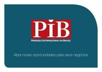 Abra novas oportunidades para seus negócios - Revista PIB