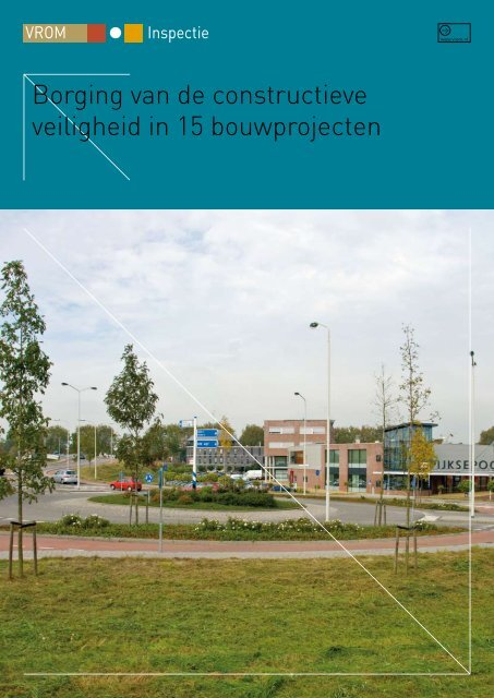 Borging van de constructieve veiligheid in 15 bouwprojecten